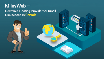 MilesWeb – Best Web Hosting Provider for Small Businesses In Canada