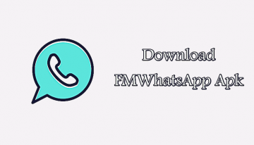 Download FMWhatsApp Apk Latest Version For Android 2019